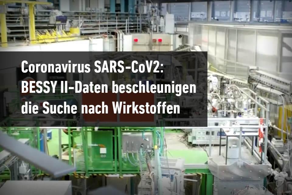 JST Aktuelles - bei HZB wird die Basis für Wirkstoffe gegen SARS-CoV-2 geschaffen